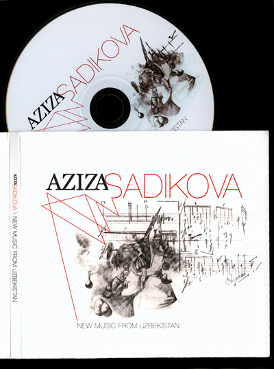 Aziza Sadikova Audio CD - New Music From Uzbekistan